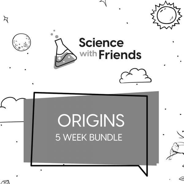 Science with Friends Origins 5 Week Bundle
